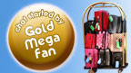 GoldMegaFan badge and luggage cart.