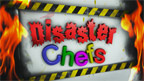 Disaster Chefs