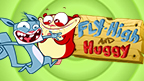 Fly-High and Huggy