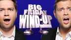 Sam & Mark's Big Friday Wind-Up