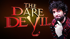 The Dare Devil