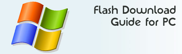 Flash Download Guide for PC