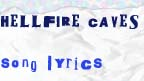 Hellfire caves song lyrics