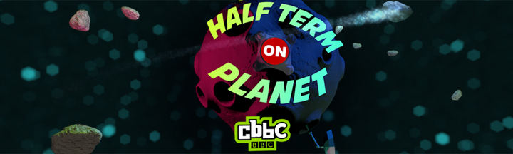 half term on planet CBBC graphics
