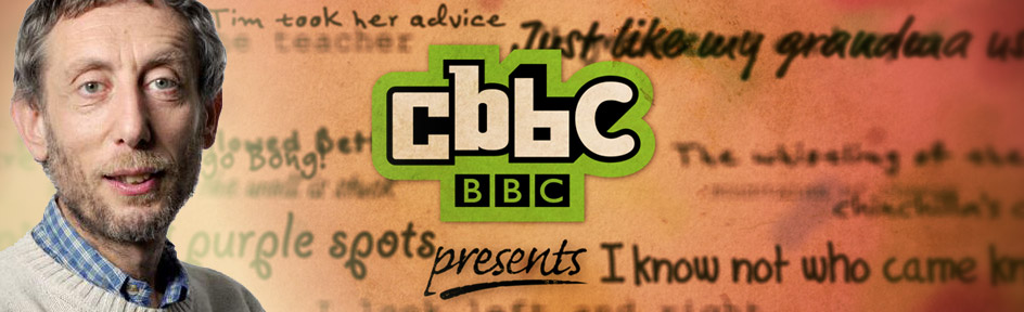 Michael Rosen on a cbbc background, full of verse and text.