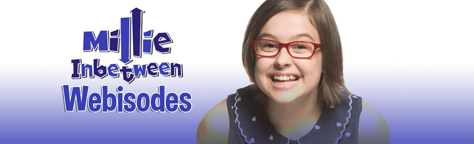 Millie Inbetween Webisodes – with a picture of Millie.