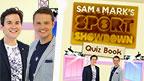 Sam and Mark's Sport Showdown Quiz Book.