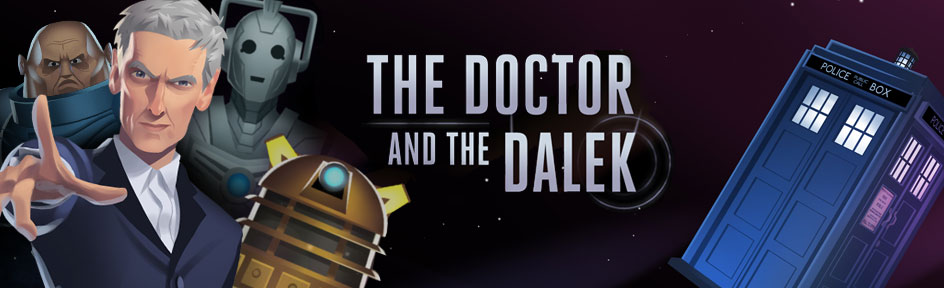 The Doctor and the Dalek game.