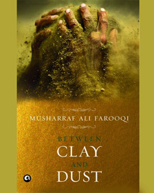 clay and dust, musharaf