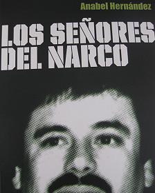 """""""Los Señores del Narco"""""""