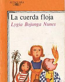 """Portada de """"La cuerda floja"""" de Lygia Bojunga Nunes"""