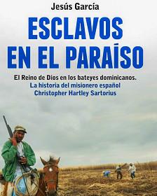"""Libro """"Esclavos en el Paraíso"""""""